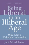 Book cover for Being Liberal in an Illiberal Age